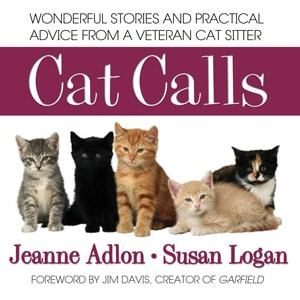 Cat Calls: Wonderful Stories and Practical Advice from a Veteran Cat Sitter